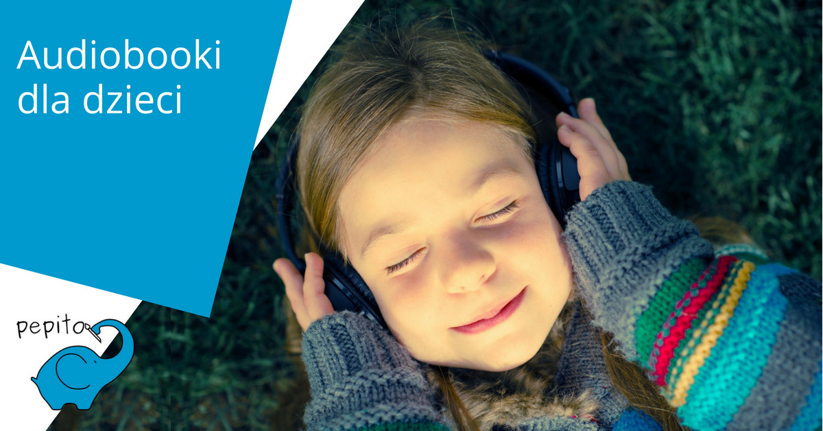 Audiobooki dla dzieci - pepito.pl