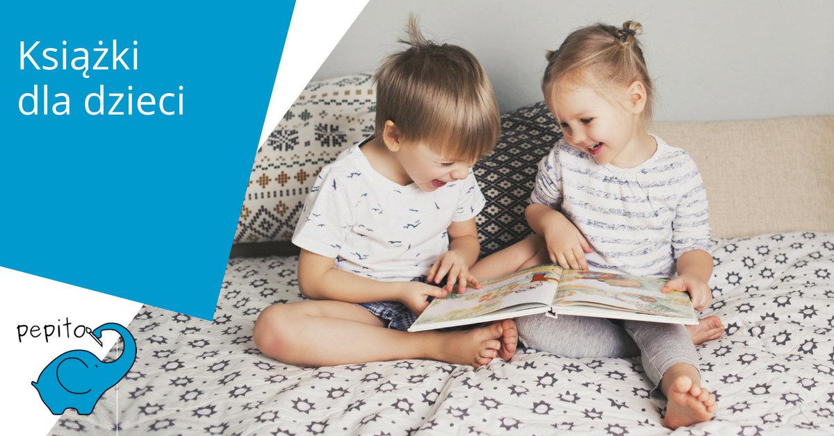 Książki dla dzieci - Pepito.pl