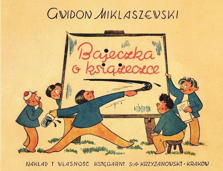 Bajeczka o książeczce Gwidon Miklaszewski