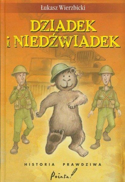 Łukasz Wierzbicki, Dziadek i niedźwiadek