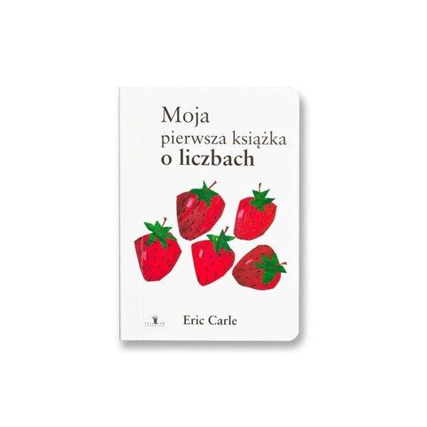 Moja pierwsza książka o liczbach Wydawnictwo Tatarak