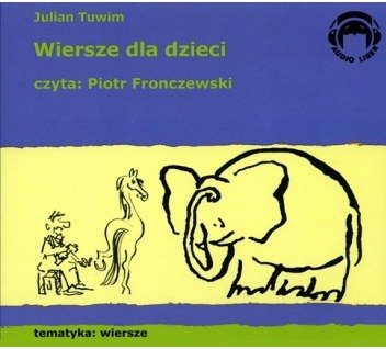 Wiersze Dla Dzieci 1cd Julian Tuwim Czyta Piotr Fronczewski