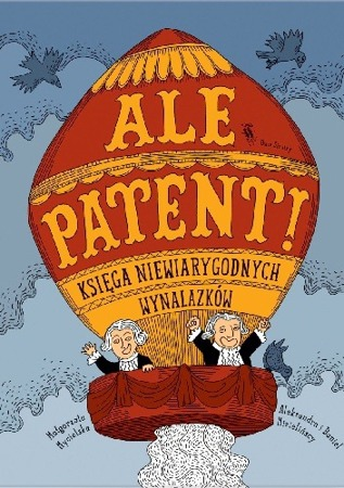 Ale Patent ! Wydawnictwo Dwie Siostry
