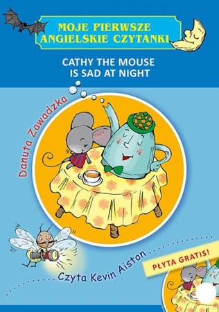 Cathy the Mouse is Sad at Night